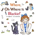 Where,Oh Where is Blackie? ねこ どこどこ にゃあ<英語版>