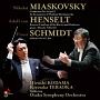 ミャスコフスキー/ヘンゼルト/F.シュミットの世界