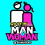 "WOOFIN' presents ""MAN&WOMAN"""