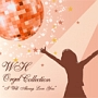 """WH Orgel Collection""""オールウェイズ・ラヴ・ユー"""""""