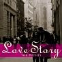 ラヴ・ストーリー -THE MOVIES-