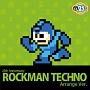 25th Anniversary ロックマン Techno Arrange Ver.