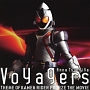 Voyagers *version FOURZE