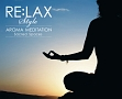 "RE:LAX AROMA MEDITATION ""Sacred Spaces"""