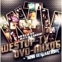 Westup-TV DVD-MIX 06 mixed by DJ FILLMORE & NEW GENERATIONS(DVD付)