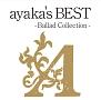 ayaka's BEST - Ballad Collection -(DVD付)