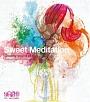 Sweet Meditation Dreamy sound of 80's