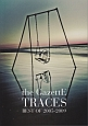 the GazettE/TRACES BEST OF 2005-2009