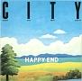 CITY/はっぴいえんどベスト・アルバム
