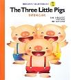 The Three Little Pigs 3びこのこぶた 英語でよもう!はじめてのめいさく