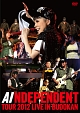 「INDEPENDENT」 TOUR 2012-LIVE in BUDOKAN