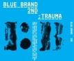 Blue Brand 2集 Part 2 - Trauma