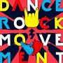 ダンス・ロック・ムーヴメント