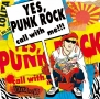 「YES,PUNK ROCK」 call with me!!!