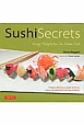 SUSHI SECRETS [HB] Easy Recipes for the Home