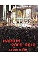 HARBIN 2009-2012