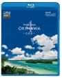 フルHD Relaxes(リラクシーズ) Healing Islands OKINAWA 4 ~石垣島~