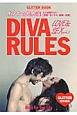 DIVA RULES LOVE&SEX オンナの処方箋 人には聞けない「恋愛・セックス、結婚・出産」(2)