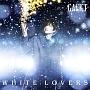 WHITE LOVERS -幸せなトキ-(DVD付)