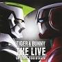『TIGER&BUNNY THE LIVE』オリジナルサウンドトラック
