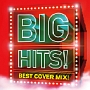 BIG HITS!- Best Cover Mix!!Mixed by DJ K-funk