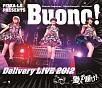 PIZZA-LA Presents Buono!Delivery LIVE 2012 〜愛をお届け!〜