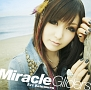 Miracle Gliders(DVD付)
