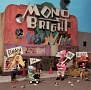 MONOBRIGHT BEST ALBUM ~Remain in MONOBRIGHT~(DVD付)