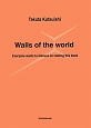 Walls of the world<英語版> Everyone wants to discuss