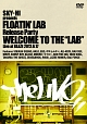 "SKY-HI presents FLOATIN'LAB Release party Welcome to the ""LAB"""