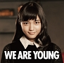 WE ARE YOUNG(featuring 川口春奈)(DVD付)