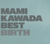 MAMIKAWADABESTBIRTH