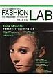 FASHION LAB 2013春夏 トリックモンスター 妙技だらけのファッション劇場へようこそ ファッション細胞活性化マガジン(13)