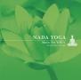 NADA YOGA~Music for YOGA~
