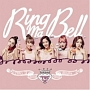 2ND SINGLE ALBUM:RING MA BELL