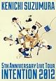 LIVE TOUR 「INTENTION 2012」 LIVE DVD
