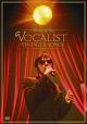 Concert Tour 2012 VOCALIST VINTAGE & SONGS