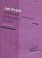 リー・エヴァンス/ジャズ・ピアノ96のエチュード<新版> 応用自在のジャズハノン集