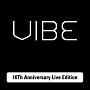 Vibe(バイブ)10周年スペシャルライブ (限定版)