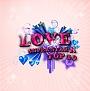Super Star K : Top 10 - Love