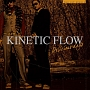 Kinetic Flow Single - Delicious Days