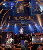 fripSide 10th Anniversary Live 2012 〜Decade Tokyo〜