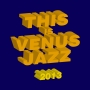 THIS IS VENUS JAZZ 2013