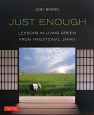 JUST ENOUGH [PB] LESSONS IN LIVING GREEN F
