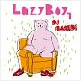 LazyBoy 1 mixed by DJ HASEBE(TSUTAYA限定)