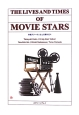 THE LIVES AND TIMES OF MOVIE STARS 映画スターの人生と活躍の日々
