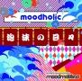moodholic〜泡沫の日々〜