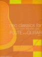 フルートとギターのためのネオ・クラシックス