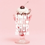 TOMMY CANDY SHOP ・ SUGAR ・ ME