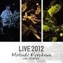古川もとあき with VOYAGER Live in KOBE2012